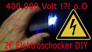 Elektroschocker selber bauen für 2€ DIY 400000 Volt Teser bauen
