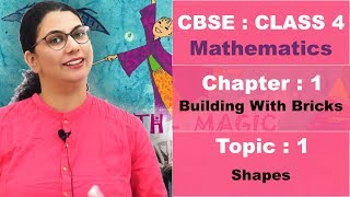 Class 4 | CBSE | NCERT | Maths | Hindi Video | 1 | Building with bricks | T1 | Shapes