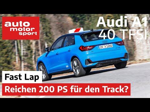Audi A1 40 TFSI: Reichen 200 PS auf der schnellen Runde? - Fast Lap | auto motor und sport