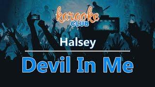 Halsey   Devil In Me (Karaoke Version)
