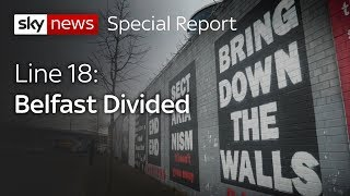 Line 18: Belfast Divided