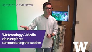 Newswise:Video Embedded uw-s-new-broadcast-meteorology-course-is-first-on-west-coast