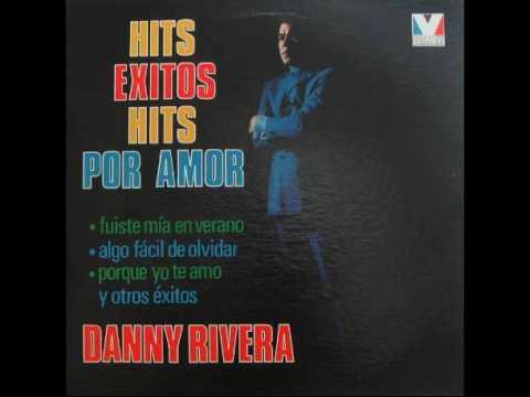 Algo Facil De Olvidar -  Danny Rivera  (P) 1970's