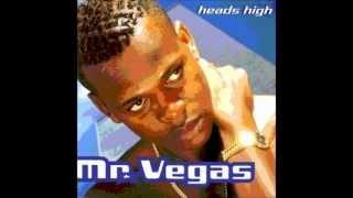 Mr Vegas - Heads High Remix (Kill Em With It) Dancehall +Ragga