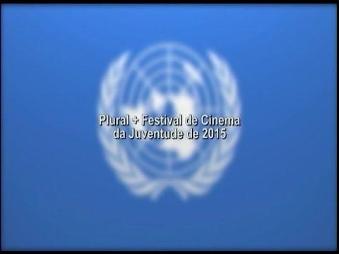 ONU EM AÇÃO: Plural +Festival de Cinema da Juventude de 2015
