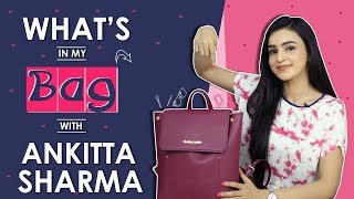 What's In My Bag With Ankitta Sharma   Bag Secrets Revealed   India Forums