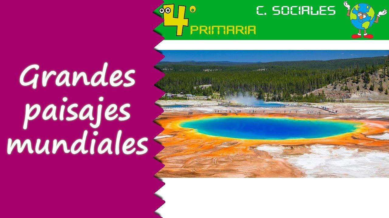 Ciencias Sociales. 4º Primaria. Tema 4. Grandes paisajes del mundo