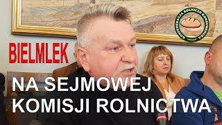 BIELMLEK na Sejmowej Komisji Rolnictwa.