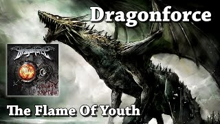 The Flame Of Youth - Dragonforce (HQ)