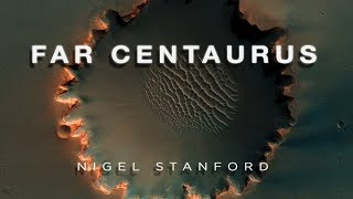Far Centaurus - Nigel John Stanford