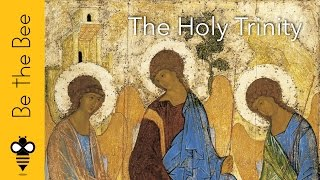 Be the Bee #63 | The Holy Trinity