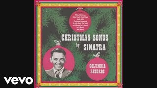 Frank Sinatra - Let It Snow! Let It Snow! Let It Snow! (78rpm Version) (Audio)