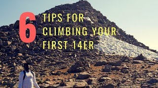 6 Tips For Hiking Your First 14er