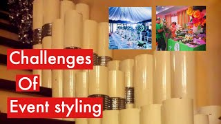 Challenges Of Event Styling / Our Journey/ Vlog#4