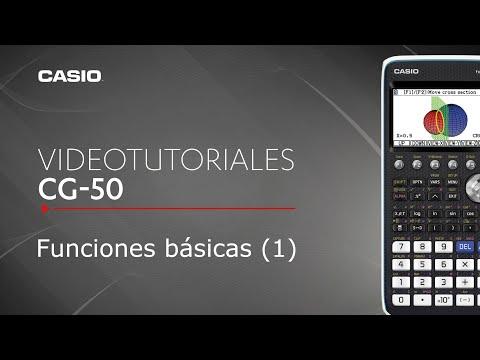 1/X Calculadora gráfica CASIO fx-CG50: funciones básicas (Parte 1) | Tutorial