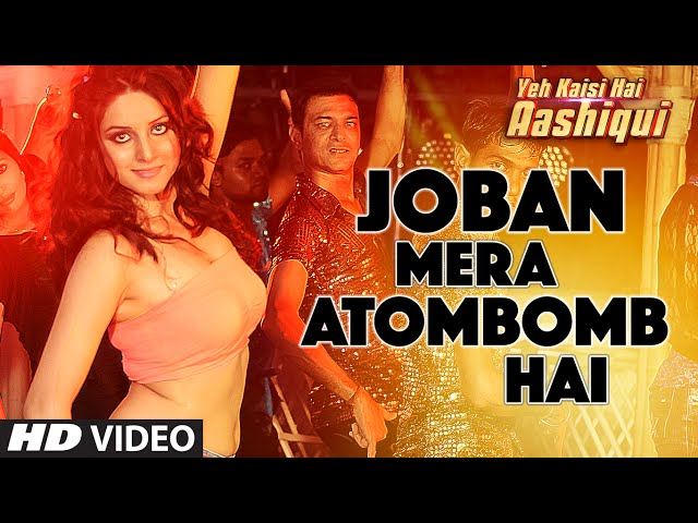 Joban Mera Atom Bomb Hai Video Song | Latest Hindi Video Songs 2016