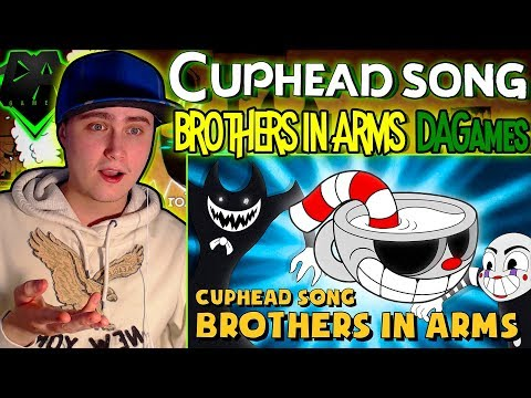 CUPHEAD SONG (BROTHERS IN ARMS) LYRIC VIDEO - DAGames | Reaction