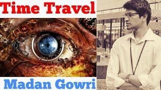 Time Travel | Tamil | Madan Gowri | MG