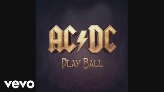 AC/DC - Play Ball (Audio)