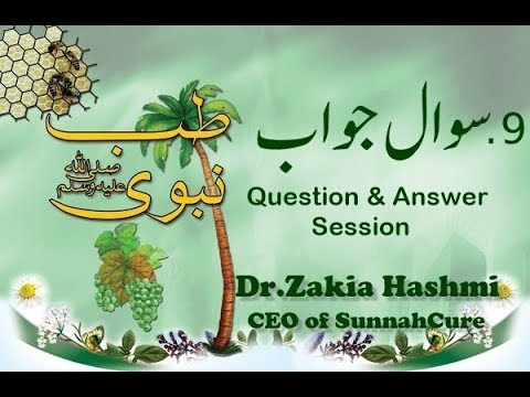 9.Tibb-e-Nabwi-Question & Answer Session  || Dr.Zakia Hashmi