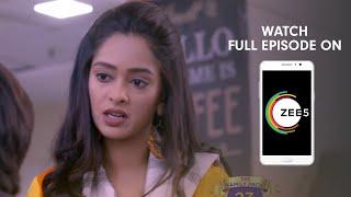 Kumkum Bhagya - Spoiler Alert - 29 Apr 2019 - Watch Full Episode On ZEE5 - Episode 1350