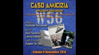preview picture of video ''Caso Amicizia,rivelazioni e testimonianze' [Cremona 08.11.2014]'
