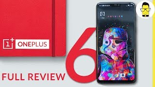 OnePlus 6 India Review: the most powerful phone of 2018, yet
