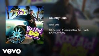 Rich Boy - Country Club