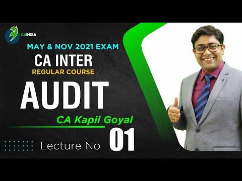 Lec1 - CA Inter Audit For May & Nov 2021 Exam By CA Kapil Goyal