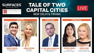 TALE OF TWO CAPITAL CITIES: New Delhi & Tirana | Ar. Dikshu Kukreja & Anuela Ristani | Moderated by Vertica Dvivedi and Ms. Aurela Cuku