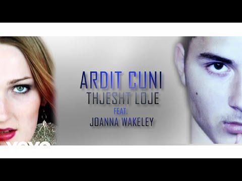 Ardit ft Joanna - Thjesht loje