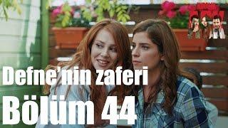 Kiralık Aşk 44. Bölüm - Defne'nin Zaferi