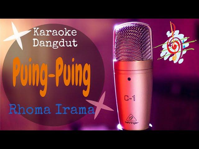 Karaoke Puing-Puing Rhoma Irama Original Version (Karaoke Dangdut Lirik Tanpa Vocal)