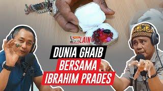 [PODCAST SISI LAIN] Dunia Ghaib Bersama Ibrahim Prades