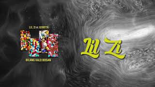 Download lagu Lil Zi Bilang Kalo Bosan Ft Juwita Mp3