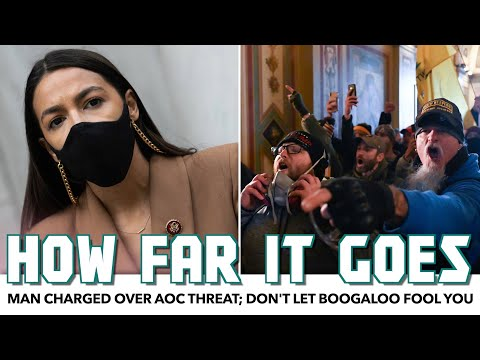 Man Charged Over AOC Threat; Don't Let Boogaloo Fool You