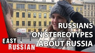 Stereotypes about Russia | Easy Russian 38