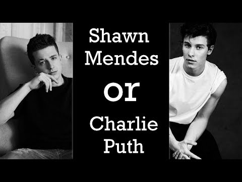 QUIZ: Are These Charlie Puth Or Shawn Mendes Songs? Mp3
