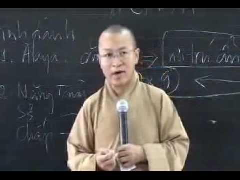Thành Duy Thức Luận (2008) - Phần 8: Ba phương diện của thức Alaya