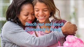 Reach Out and Touch (Somebody's Hand) - Diana Ross (lyrics) HD