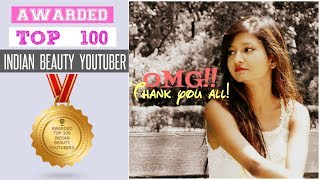 AWARDED TOP 100 BEAUTY YOUTUBE CHANNELS FOR 2017 IN INDIA 🏆 | Makeup Diary With Mahima - Download this Video in MP3, M4A, WEBM, MP4, 3GP