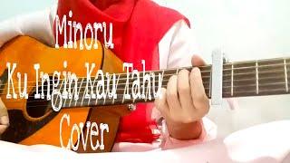 Minoru - Kuingin Kau Tahu (Cover)
