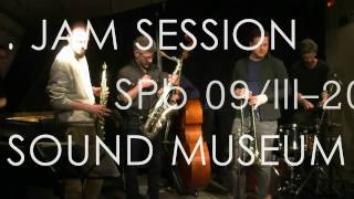 Азизов/Jaeger/Кротевич/Twerenbold/Theiler/Маркварт/Sisera/Stulz - Jam session. Sound Museum.