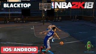 NBA 2K18 MOBILE - ( BLACKTOP MODE ) - iOS / ANDROID GAMEPLAY