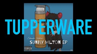 TUPPERWARE SONG LYRICS SIKANDER KAHLON | SUNNY MILTON EP
