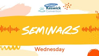 Keswick '20 - Seminar 3: Hope and Lament/Prayer
