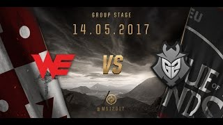 [14.05.2017] WE vs G2 [MSI 2017][Group Stage]