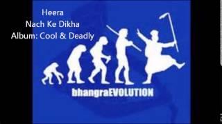 Heera   Nach Ke Dikha