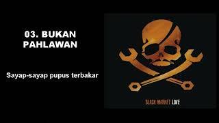 SUPERMAN IS DEAD - BLACK MARKET LOVE (2006) FULL ALBUM (Music & Lyric)