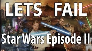 EWW Lets Fail - Star Wars Episode II: Attack Of The Clones W/ DominicTV